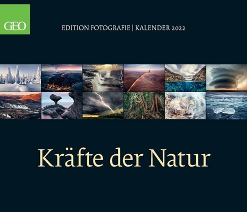 GEO Kalender 2022 - Kräfte der Natur (Edition)